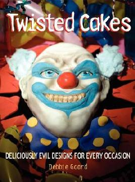 Cover of Twisted cakes