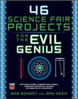 Book cover of 46 science fair projects for the evil genius