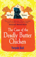 Cover of The Case of the Deadly Butter Chicken