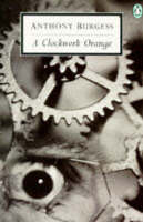 Cover of A clockwork orange