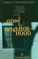 Cover of A Crime in the Neighborhood
