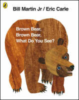 Cover of Brown Bear, Brown Bear, What do you see?