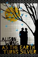 Cover of As the earth turns silver
