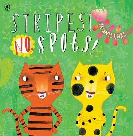 Cover of Stripes! No, Spots!