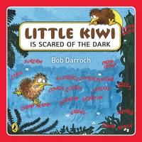 Cover of Little Kiwi is scared of the dark
