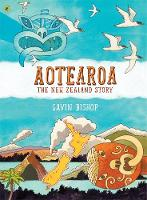 Cover of Aotearoa: The New Zealand story by Gavin Bishop
