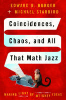 Cover of Coincidences, Chaos, and All That Math Jazz