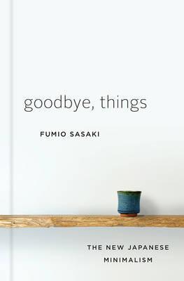 Goodbye Things