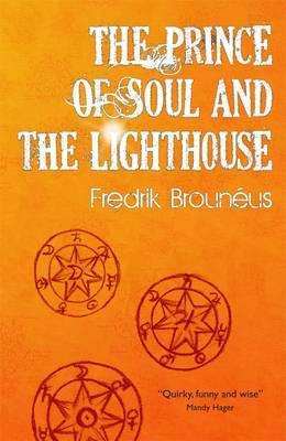 Cover of The prince of soul and the lighthouse