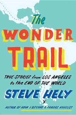 Cover of The wonder trail
