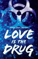 Cover of Love is the Drug