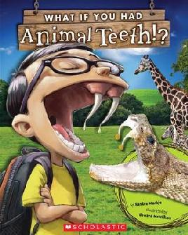 Book Cover of What if you had animal teeth?