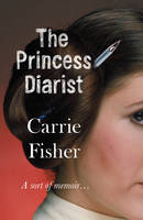 Cover of The Princess Diarist