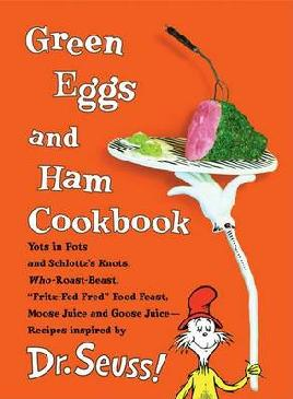 Cover of Green eggs and ham cookbook