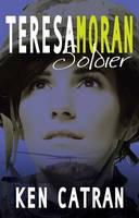 Cover: Teresa Moran Soldier