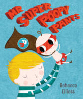 Book cover of Mr super poopy pants