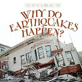 Book cover of why do earthquakes happen