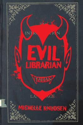 Cover of Evil Librarian