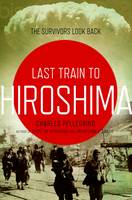 Cover of Last train to Hiroshima
