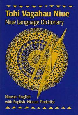 Cover of Tohi vagahau Niue / Niue Language dictionary