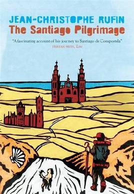 The Santiago Pilgrimage