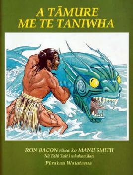 Cover of A Tamure me te Taniwha