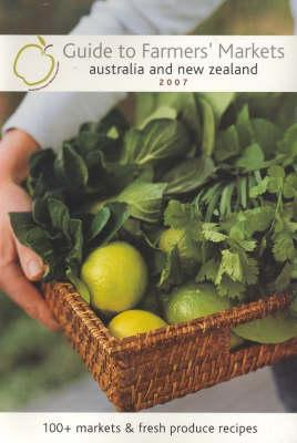 Cover of Guide to farmers' markets Australia and New Zealand