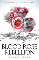 Cover of Blood Rose Rebellion