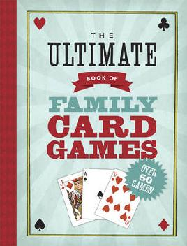 Cover of The Ultimate Book of Family Card Games