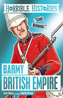 Cover of Horrible Histories Barmy British Empire