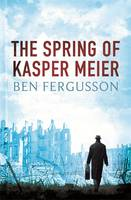 Cover of The spring of Kasper Meier