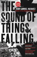 Cover of The Sound of Things Falling