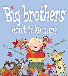 Cover of Big Brothers Don't Take Naps