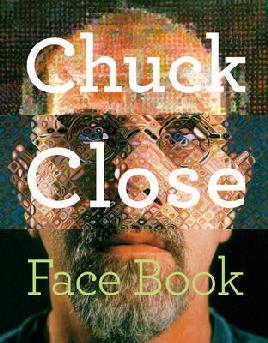Cover: Chuck Close Face Book
