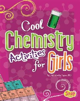 Cover of Cool chemistry activities for girls