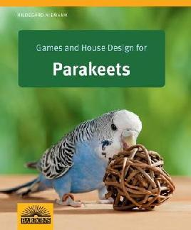 Cover of Games and House Design for Parakeets