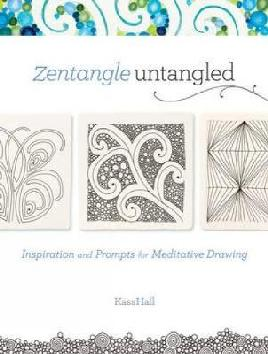 Cover of Zentangle untangled