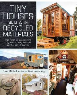 Cover of Tiny houses built with recycled materials