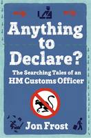 Cover of Anything to declare?