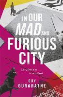 Catalogue link for In our mad and furious city