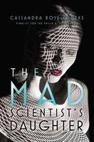 Cover of The mad scientist's daughter
