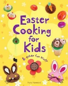 Cover of Easter cooking and other fun stuff for kids
