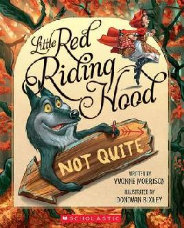Cover of Little Red Riding Hood Not Quite