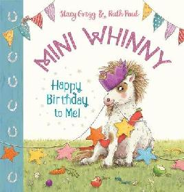 Catalogue link for Mini Whinny: Happy birthday to me