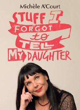 Cover of Stuff I forgot to tell my daughter
