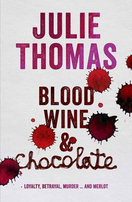 Cover of Blood wine and chocolate