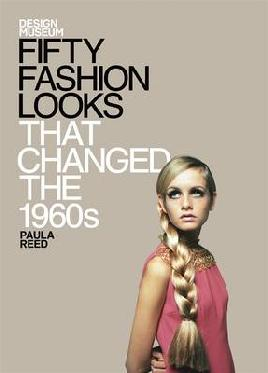 Cover of Fifty fashion looks that changed the 1960s
