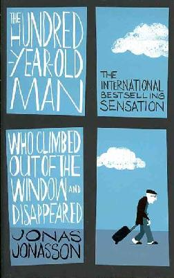 Catalogue link for The Hundred-year-old Man Who Climbed Out of the Window and Disappeared