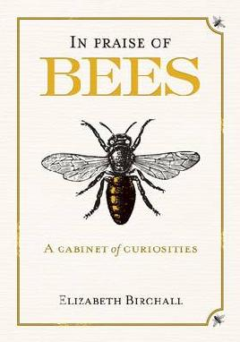 Cover of 'In Praise of Bees' by Alizaeth Birchall