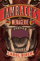 Cover of Jamrach's menagerie